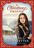 A Christmas Prayer: A cross-country journey in 1850 leads to high mountain danger—and romance.