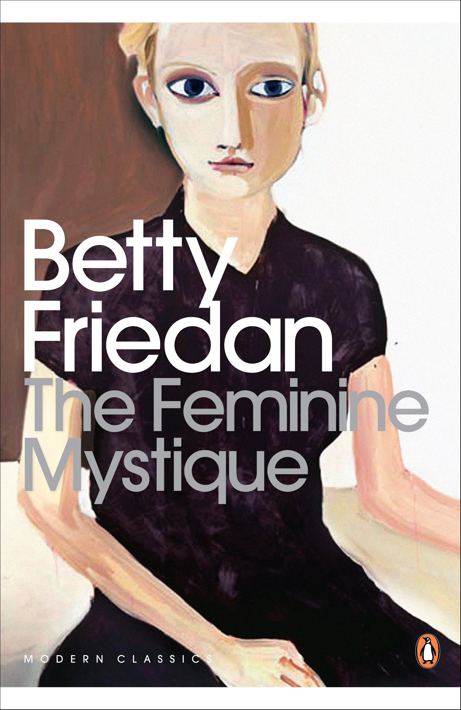 The Feminine Mystique (Penguin Modern Classics)