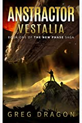 Anstractor Vestalia: A Space Adventure (The New Phase Book 1) Kindle Edition