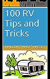 100 RV Tips and Tricks (Mack's RV Handbook)