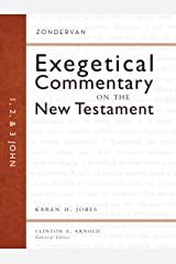 1, 2, and 3 John (Zondervan Exegetical Commentary on The New Testament series Book 18) Kindle Edition