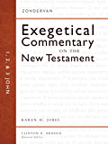 1, 2, and 3 John (Zondervan Exegetical Commentary on The New Testament series Book 18)