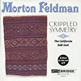 Morton Feldman: Crippled Symmetry