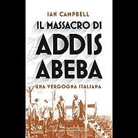 Il massacro di Addis Abeba