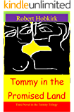 Tommy in the Promised Land (Tommy Trilogy Book 3)