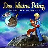 Der kleine Prinz - Der Planet der zwei Gesichter - Das Original-Hörspiel zur TV-Serie, Folge 20