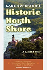 Lake Superior's Historic North Shore: A Guided Tour Kindle Edition