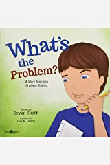 What's the Problem?: A Story Teaching Problem Solving: 6 (Executive Function) Paperback