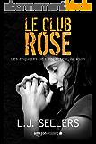 Le Club Rose (Les enquêtes de l'Inspecteur Jackson t. 1)