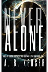 Never Alone Kindle Edition
