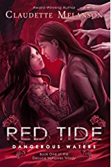 Red Tide: Dangerous Waters (The DeLuca Vampires Trilogy Book 1) Kindle Edition