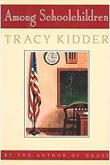 Among Schoolchildren Kindle Edition