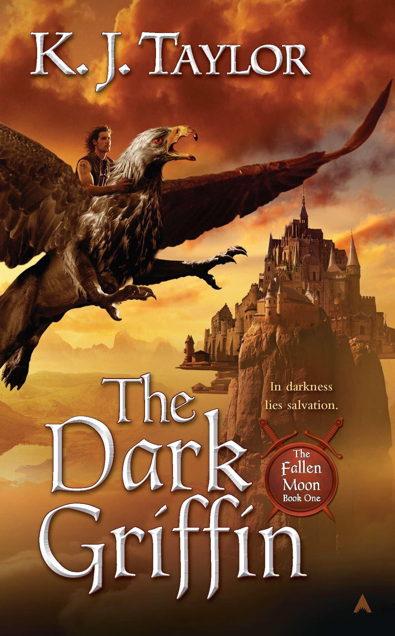 Read The Dark Griffin The Fallen Moon 1 By Kj Taylor