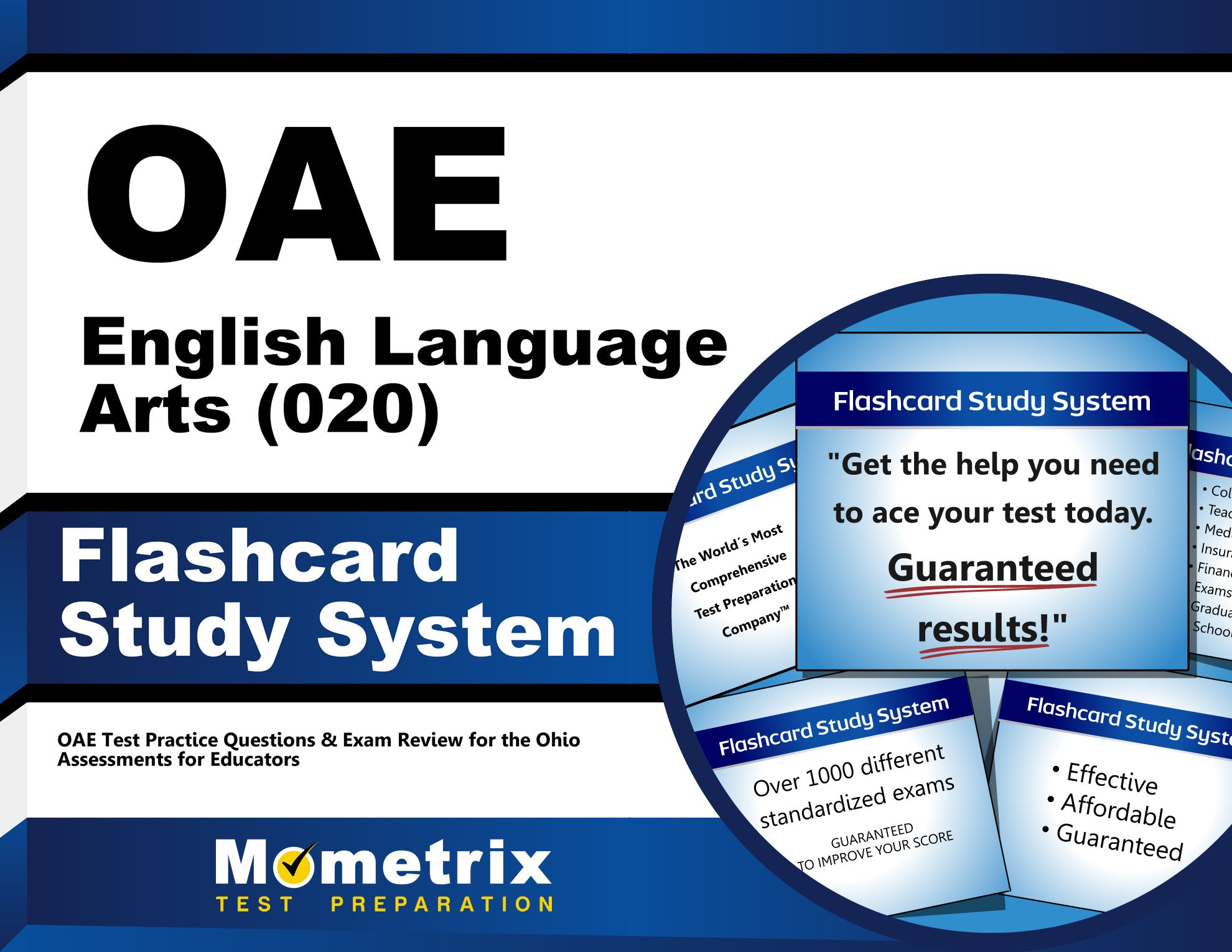 OAE English Language Arts (020) Flashcard Study System: OAE Test Practice Questions & Exam Review for the Ohio Assessments for Educators (Cards) by Mometrix Media LLC