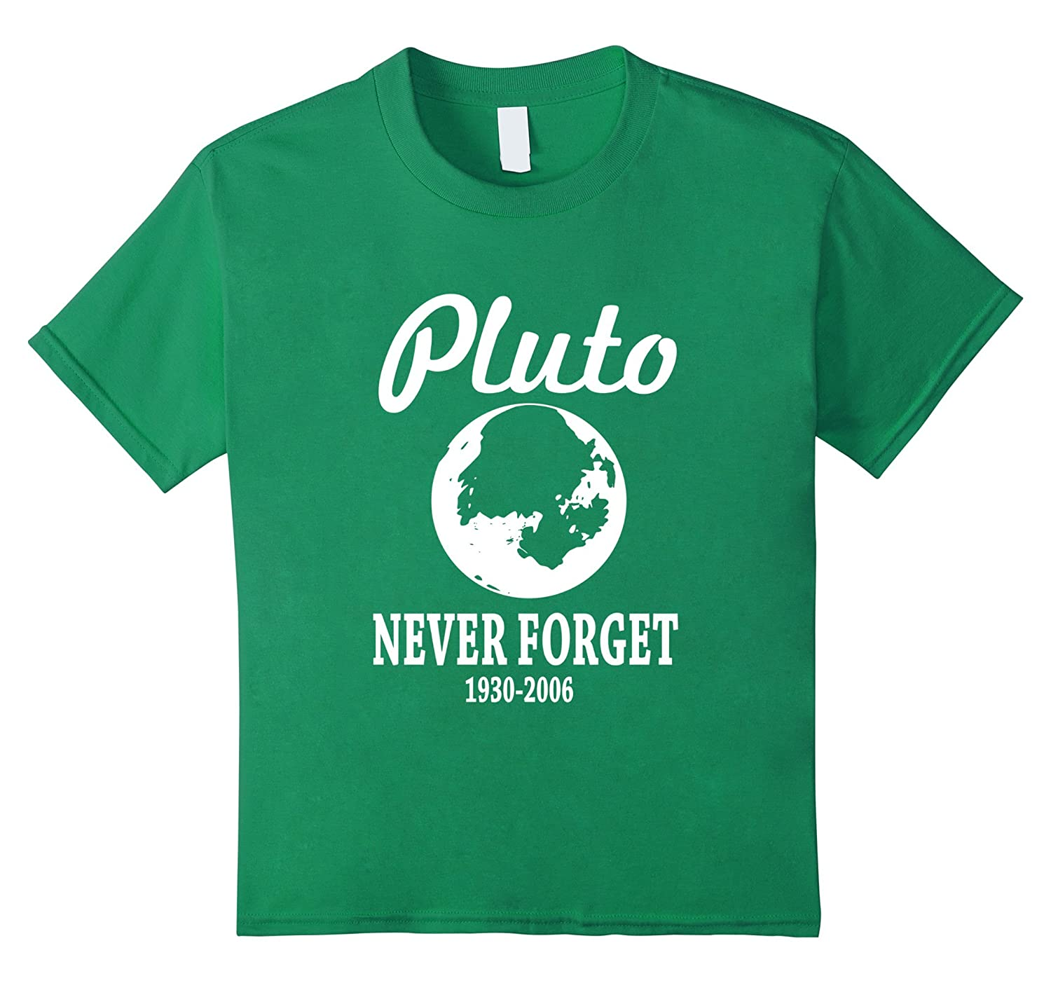 Pluto Never Forget T Shirt Funny