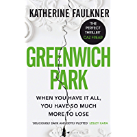 Greenwich Park: 'The perfect thriller' Caz Frear (English Edition)