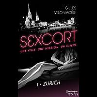 Sexcort - 1. Zurich (French Edition)