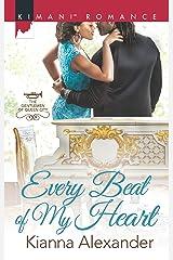 Every Beat of My Heart (The Gentlemen of Queen City Book 480)