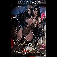 Monster Acadamia 2: An Arthurian Magical Portal Harem series.