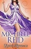 Love's Revenge: The Italian's Revenge / A Passionate Marriage / The Brazilian's Blackmailed Bride (Mills & Boon M&B)
