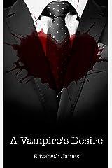 A Vampire's Desire Kindle Edition