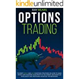 OPTIONS TRADING: The Best SWING and DAY Investing Strategies on How to Make Money and Maximize Your Profit in The Market, Bec