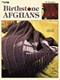 Birthstone Afghans  (Leisure Arts #2826)