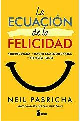 LA ECUACION DE LA FELICIDAD (Spanish Edition) Paperback