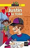 Justin à la folie