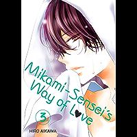 Mikami-sensei's Way of Love Vol. 3 (English Edition)