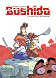 Bushido - tome 2 - Un pour tous, tous pour un !