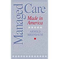 Managed Care: Made in America (Management; 34)
