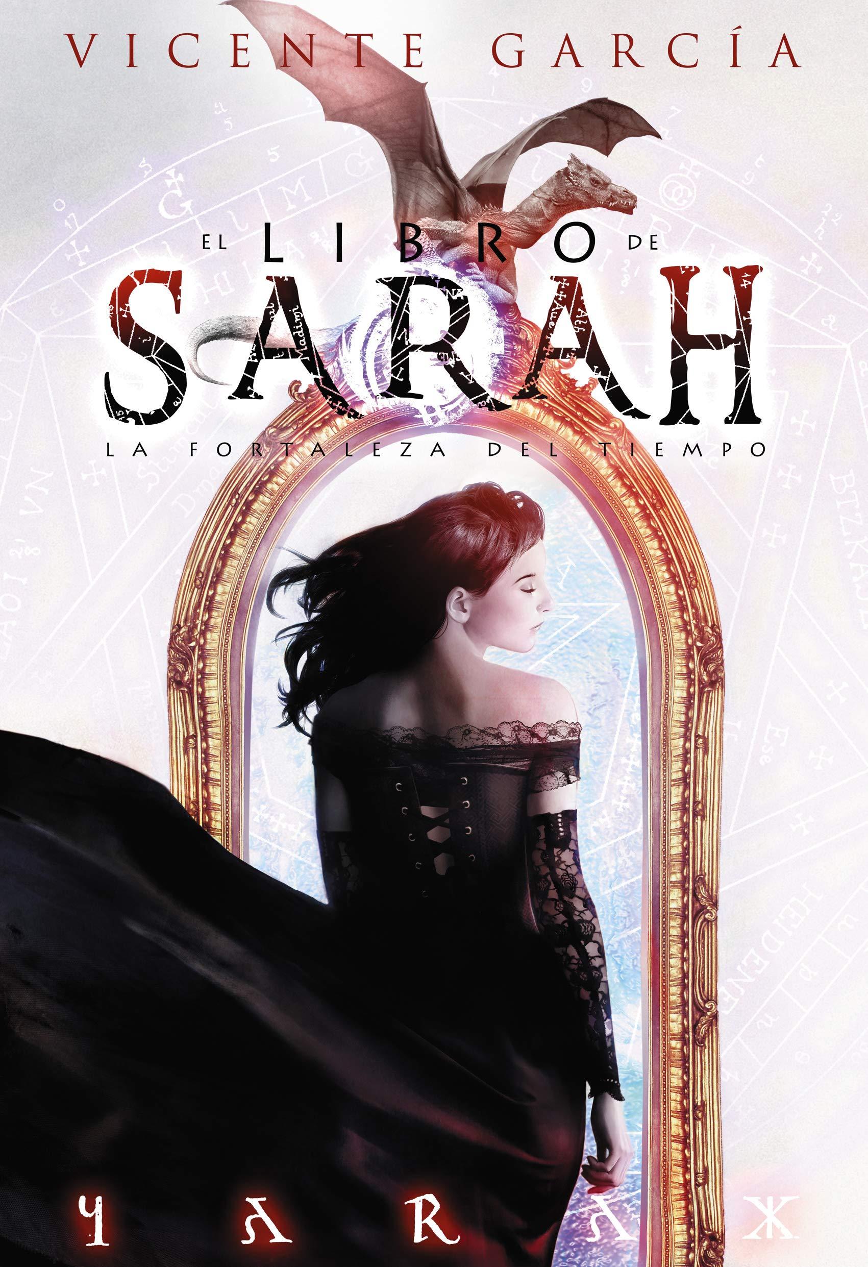 El libro de Sarah: La fortaleza del Tiempo (Fantasia): Amazon.es: García, Vicente: Libros