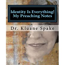 Identity Is Everything! My Preaching Notes: Self Discovery