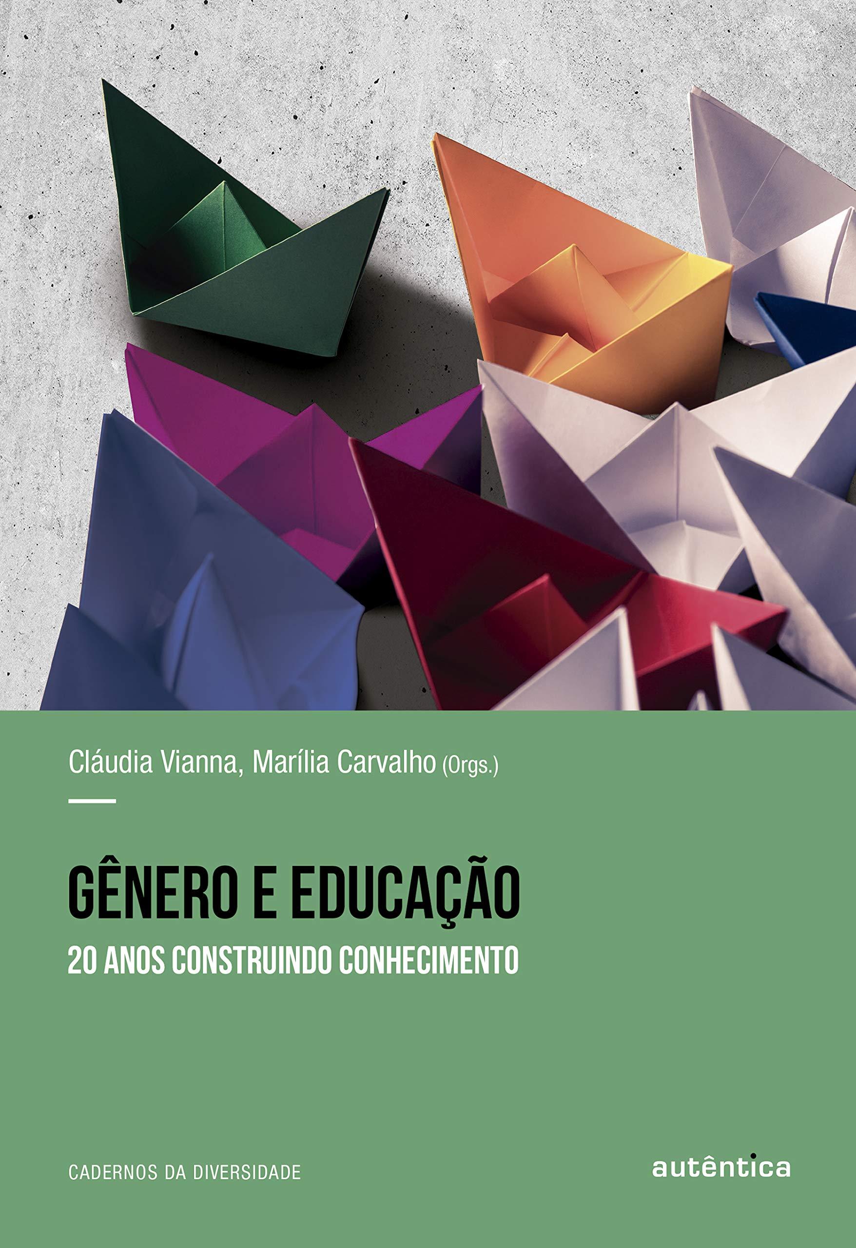 Livro 'Gênero e educação' por Cláudia Vianna e Marília Carvalho
