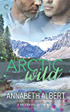 Arctic Wild: A Gay Romance (Frozen Hearts Book 2)