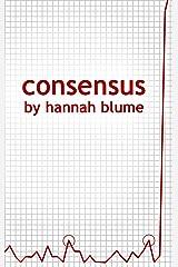 Consensus Kindle Edition