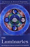 Luminaries: Psychology of the Sun and Moon in the Horoscope (Seminars in Psychological Astrology)