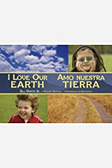 I Love Our Earth / Amo nuestra Tierra (Charlesbridge Bilingual Books) Paperback
