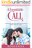A Formidable Call (Shepherd's Table Book 1)