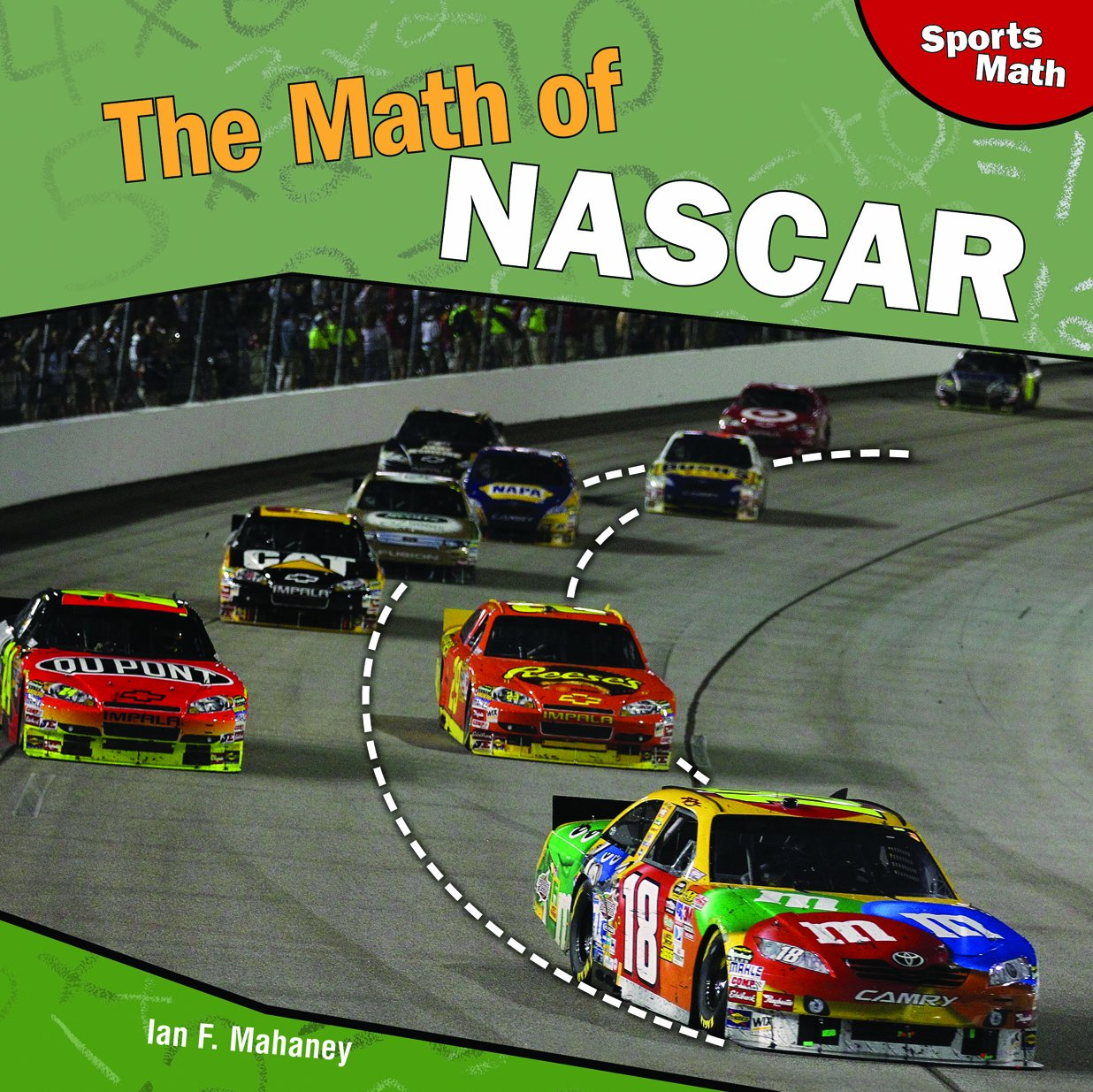The Math of NASCAR (Sports Math) pdf epub