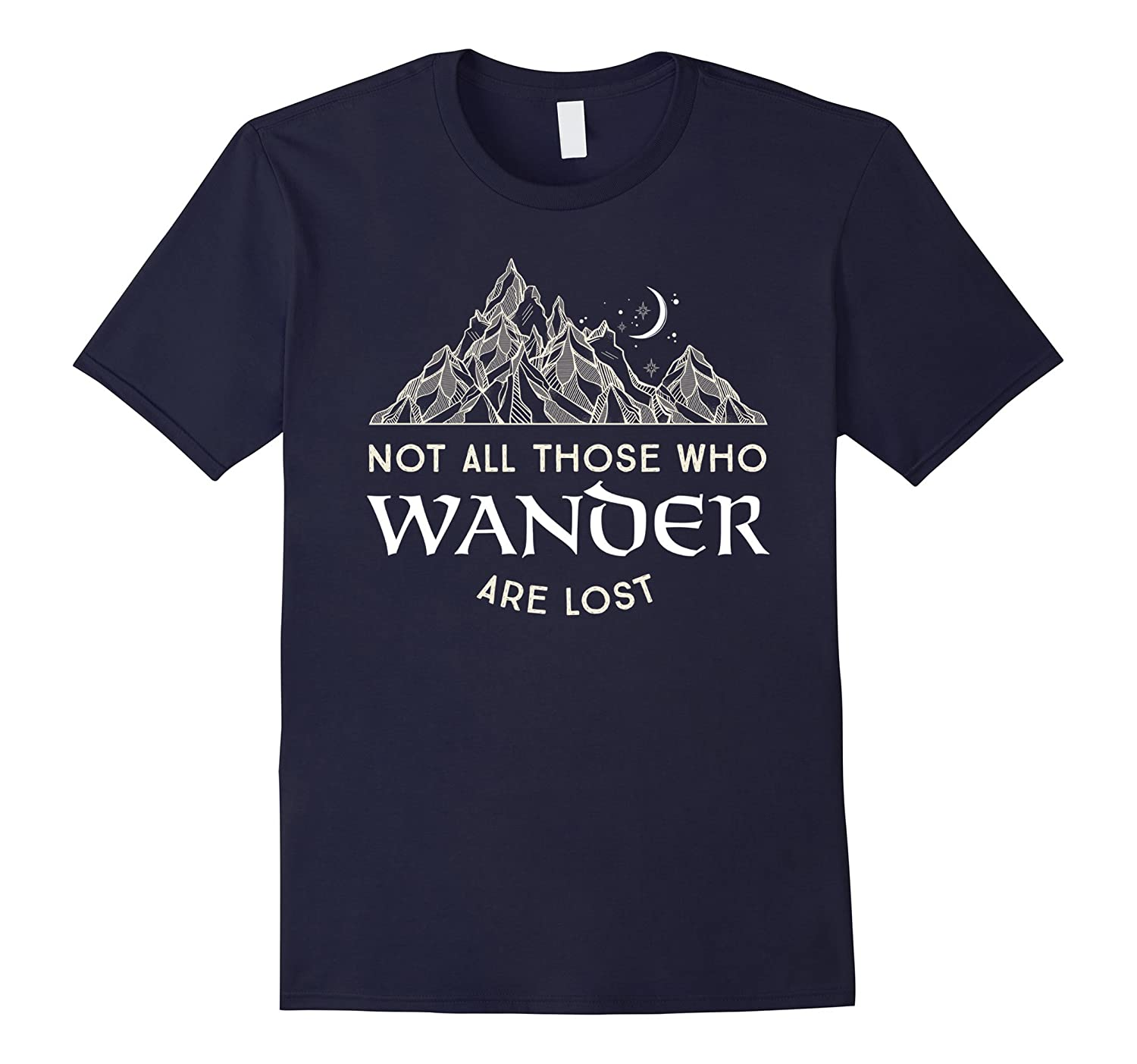 Not All Those Who Wander Are Lost Tshirt-Rose