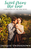 Sweet From The Vine (Brothers of the Vine Book 3)