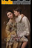 Un lord para mí (Serie Nobles nº 2) (Spanish Edition)