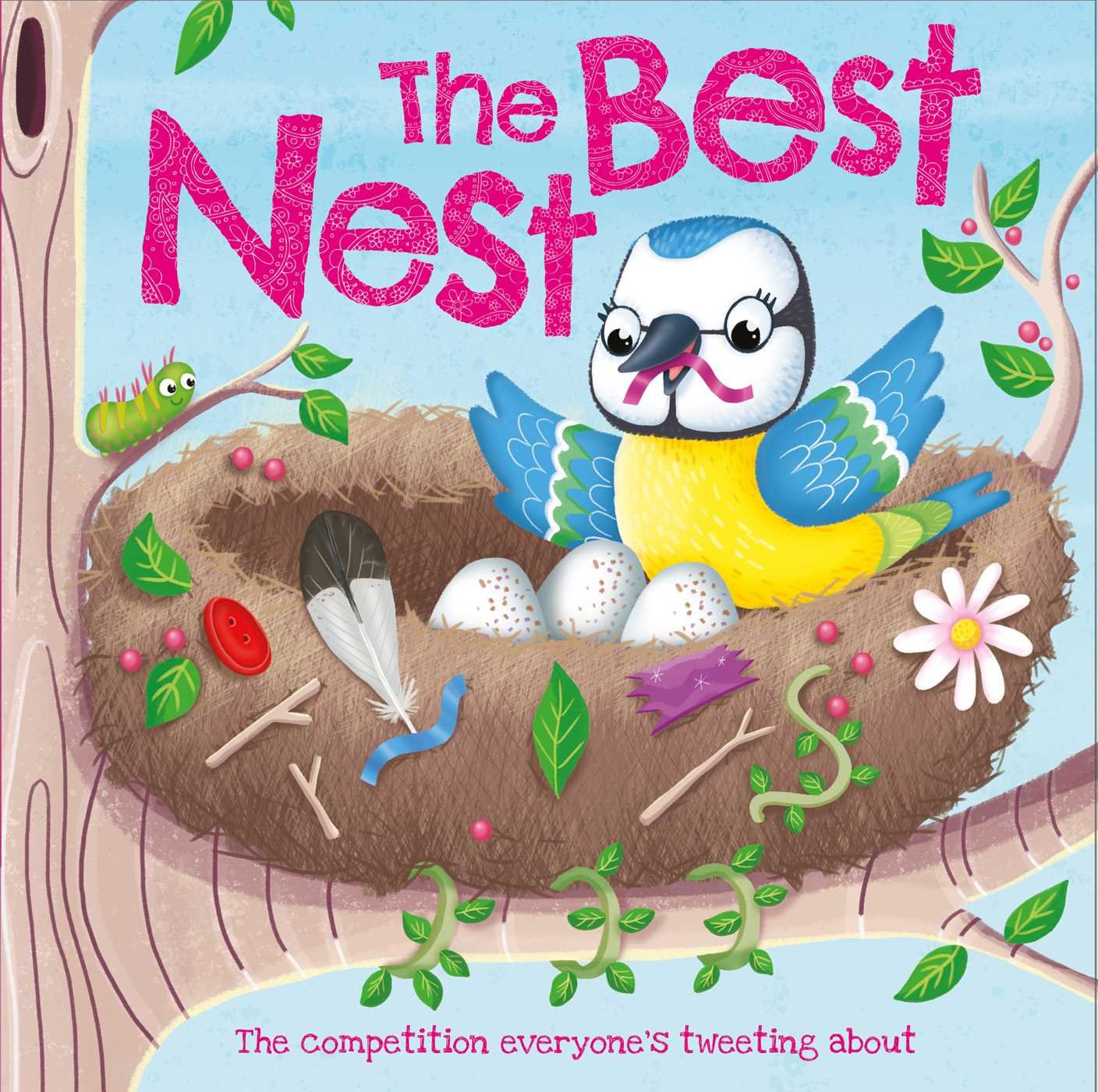 Read Online The Best Nest: It was the day of the best nest contest… ebook