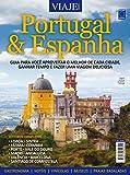 Especial Viaje Mais. Portugal & Espanha