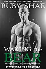 Waking the Bear: BBW Paranormal Shapeshifter Romance (Emerald Haven Book 1) Kindle Edition