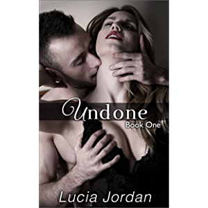 Undone: An Adult Romance - Book One
