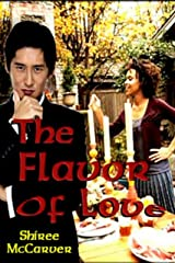 The Flavor Of Love Kindle Edition