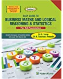 Padhuka's Business Maths and Logical Reasoning & Statistics: For CA Foundation